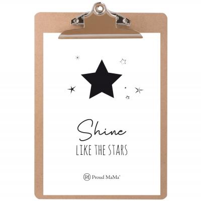 Proud Mama Karte mit Klemmbrett, Shine Like The Stars